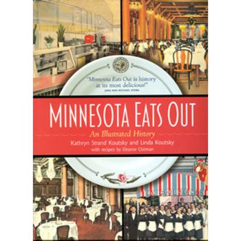 MINNESOTA EATS OUT - An Illustrated History